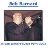 Bob Barnard Jazz Party 2002 – Bob Barnard – BAR 074