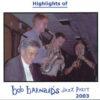 Bob Barnard Jazz Party  2003 – Highlights – BAR 126