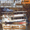 Bob Barnard and Friends – Riverboat Days : A Jazz Suite by Dave Dallwitz – BAR 218