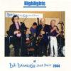 Bob  Barnard Jazz Party 2004 – Highlights – BAR 225