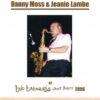 Bob Barnard Jazz Party 2006 – Danny Moss and Jeanie Lambe – MOS 262