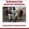 Bob Barnard and John Sheridan – The Nearness Of Two – BAR 284