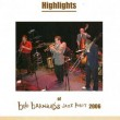 Bob Barnard Jazz Party 2006 – Highlights – BAR 299