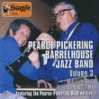 Pearce-Pickering Barrel House Jazz Band – Volume 3 – Tin Lizzie Days 1969/1981 – PEA 310