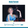 Bob Barnard Jazz Party 2007 – Nicki Parrott – PAR 363