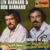 Bob Barnard and Len Barnard – Brothers In Jazz – BAR 474