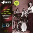 034 The Cool School of the 1950s – The Beginning of Modern Jazz in Australia – (2 CD Set) AJM 034 – CSO 690