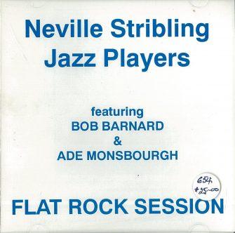 654 -Neville Stribling Jazz Players – Flat Rock Session